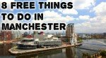 8 FREE things in manchester