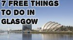 7 free things Glasgow