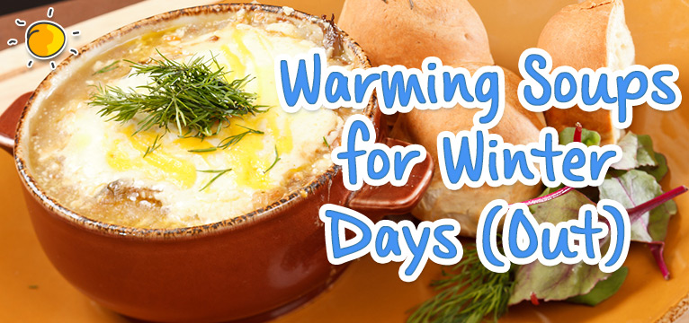 Warming Soups for Winter Days on #Daysoutwithkids