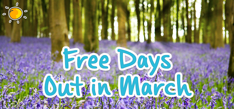 Free Days Out In March #daysoutwithkids