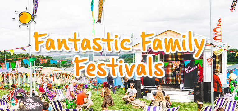 Fantastic Family Festivals on #Daysoutwithkids