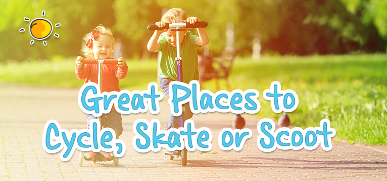 Great Places to Scoot, Cycle or Skate on #Daysoutwithkids