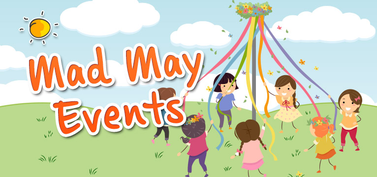Mad May Events on #Daysoutwithkids
