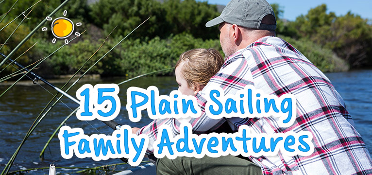 15 Plain Sailing Family Adventures