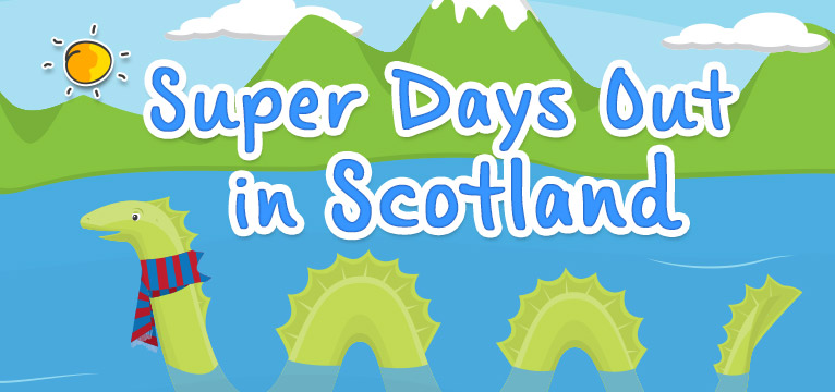 Super Days Out In Scotland on #Daysoutwithkids
