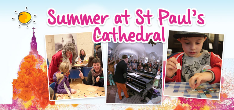A Summer of Fun and St Paul's Cathedral on #Daysoutwithkids
