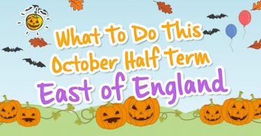 blogheader-whattodothisoctoberhalfterm-eastofengland