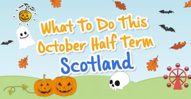 blogheader-whattodothisoctoberhalfterm-scotland