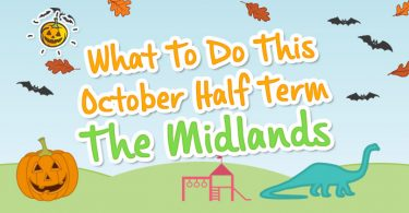 blogheader-whattodothisoctoberhalfterm-themidlands