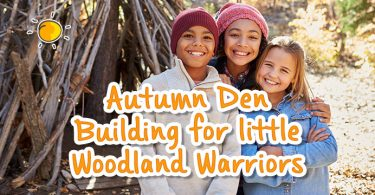 blogheader-autumndenbuildingforlittlewoodlandwarriors