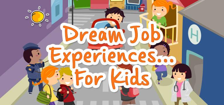 blogheader-dreamjobexperiencesforkids