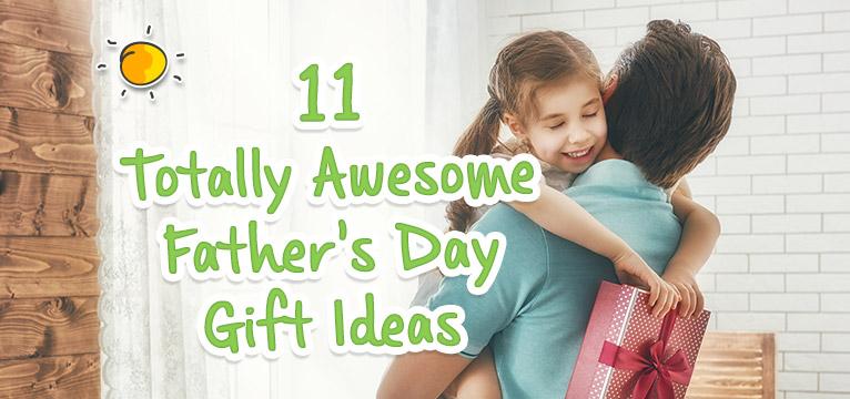blogheader-10awesomefathersdaygiftideas