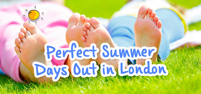Perfect Summer Days Out in London