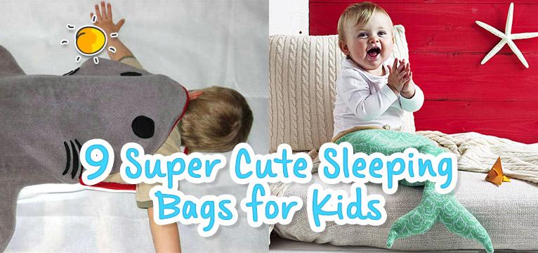 9 Super Cute Sleeping Bags For Kids