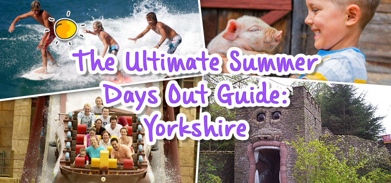 The Ultimate Summer Days Out Guide: Yorkshire