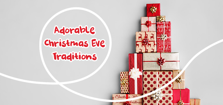 Adorable Christmas Eve Traditions