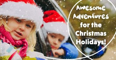 Awesome Adventures for the Christmas Holidays!