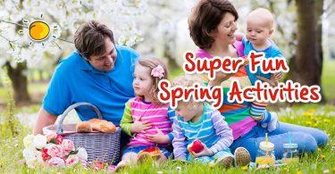 super fun spring activities