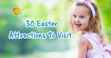 30 Attractions to visit this easter