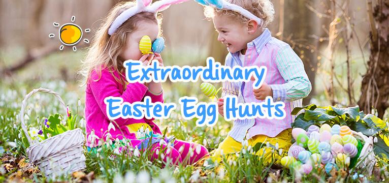 Extraordinary Easter Egg Hunts-header