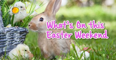 whats on this easter weekend