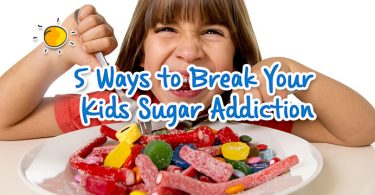 5 ways to break your kids sugar addiction