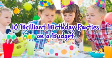 10 brilliant bday parties on a budget