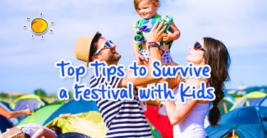 top tips to survive a festival with kids