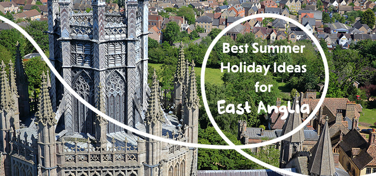 Best Summer Holidays In East Anglia