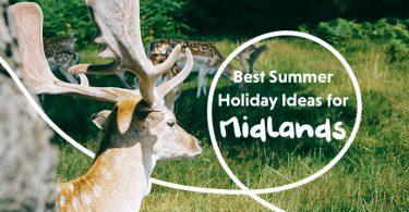 Best Summer Holidays Midlands