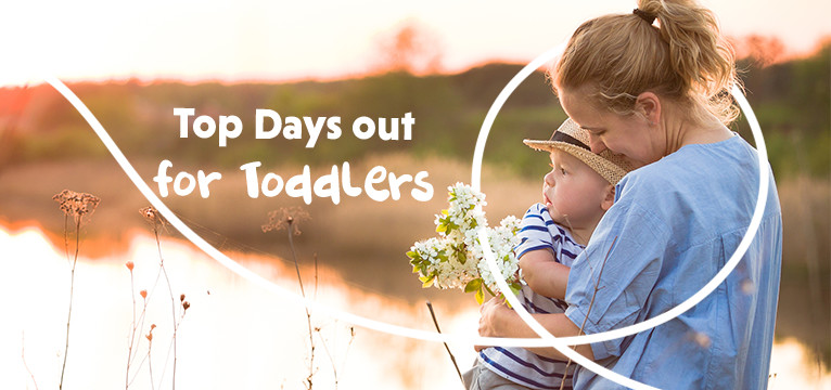 Top Days out for Toddlers