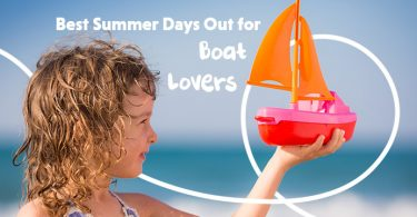 Best Summer Days Out for Boat Lovers