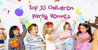 Top 15 Children Party Venues