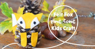 Felt Fox Pine Cone Craft