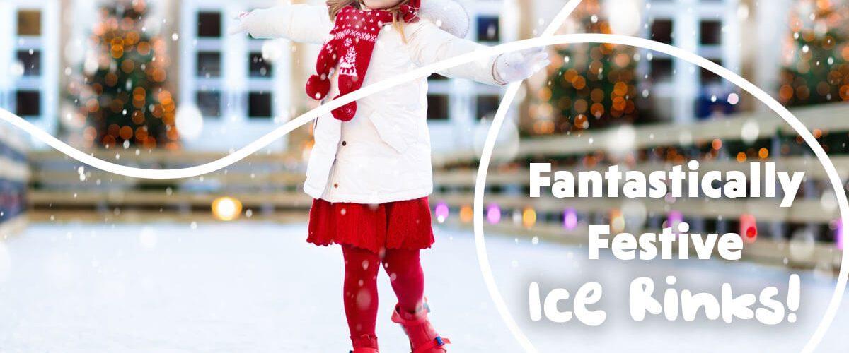 Fantastically Festive Ice Rinks!