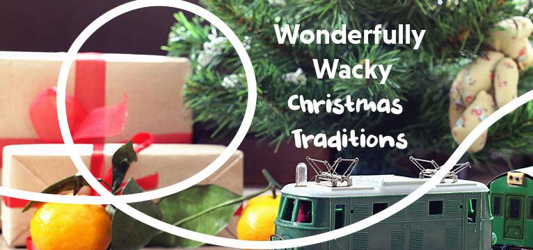 Wonderfully Wacky Christmas Traditions