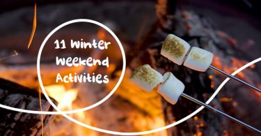 11 Winter Weekend Activities