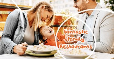 Fantastic Family Restaurants