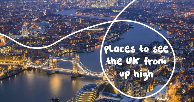 Places To See The UK From Up High