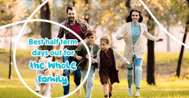 Best Half Term Days Out For The Whole Family