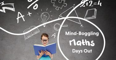 Mind-Boggling Maths Days Out