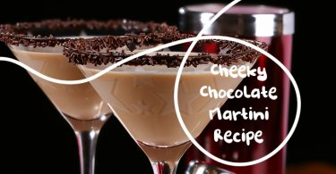 Cheeky Chocolate Martini Recipe
