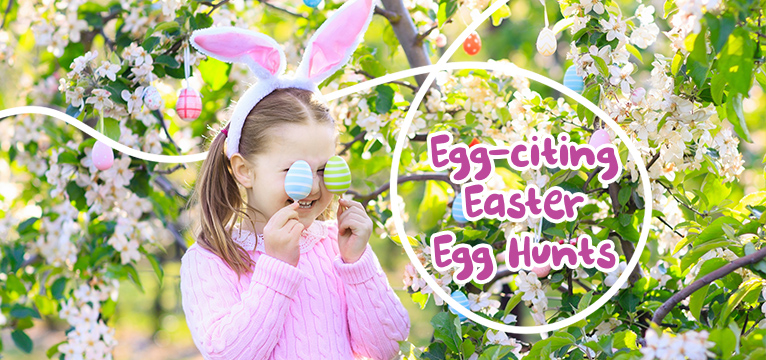 Egg-citing Easter Egg Hunts